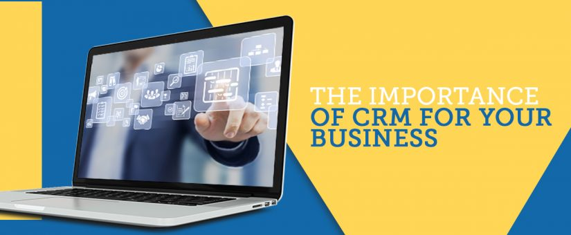The Importance of CRM